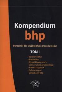 Kompendium BHP. Tom 1 - Wydawnictwo - okładka książki