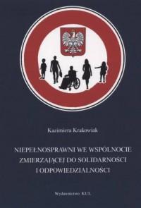 Niepełnosprawni we wspólnocie zmierzającej - okładka książki