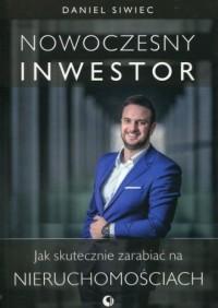 Nowoczesny inwestor. Jak skutecznie - okładka książki