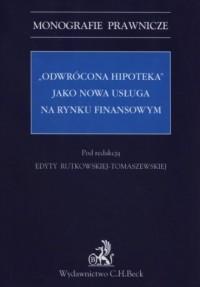 Odwrócona hipoteka jako nowa usługa - okładka książki