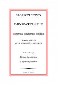 Społeczeństwo obywatelskie w systemie - okładka książki