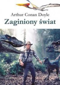 Zaginiony świat - Arthur Conan - okładka książki