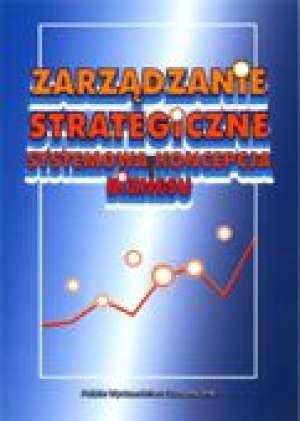 ksi��ka -  Zarz�dzanie strategiczne. Systemowa koncepcja biznesu - Mieczys�aw Moszkowicz