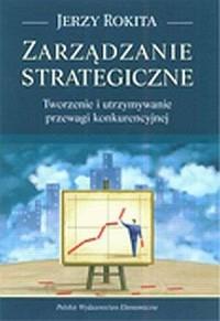 Zarządzanie strategiczne. Tworzenie - okładka książki