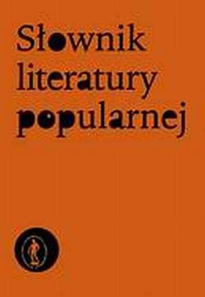 S�ownik literatury popularnej - Tadeusz �abski