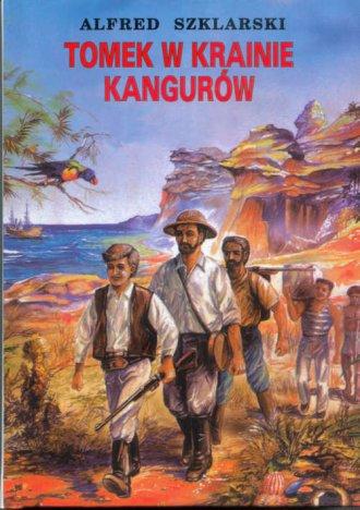 Tomek w krainie kangur�w - Alfred Szklarski