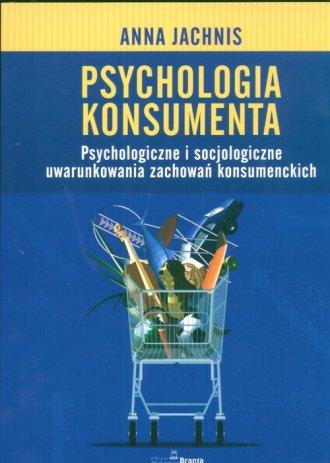 Psychologia konsumenta - Anna Jachnis