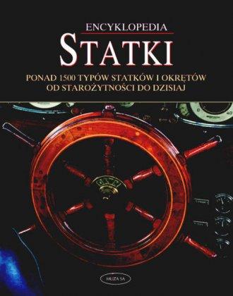 Encyklopedia. Statki - Wydawnictwo Muza