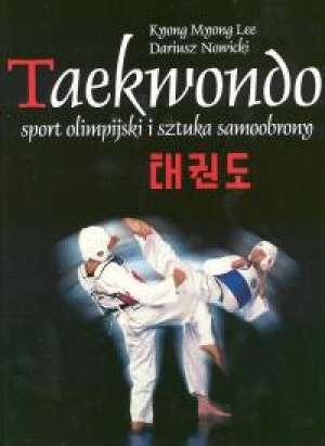 Taekwondo. Sport olimpijski i sztuka - Mnong Knong Lee