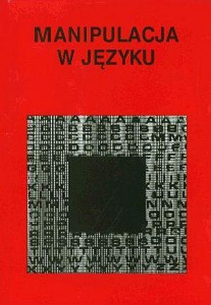 ksi��ka -  Manipulacja w j�zyku - Piotr Krzy�anowski