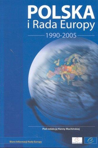 ksi��ka -  Polska i Rada Europy 1990 2005 - Hanna Machi�ska