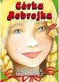 C�rka Robrojka - Ma�gorzata Musierowicz