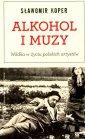Alkohol i muzy. W�dka w �yciu polskich artyst�w