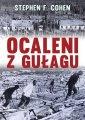 Ocaleni z Gu�agu - Stephen F. Cohen