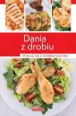 Dania z drobiu - Wydawnictwo DRAGON