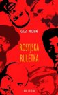 Rosyjska ruletka - Giles Milton