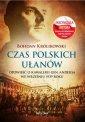 Czas polskich u�an�w - Bohdan Kr�likowski