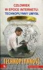Technop�ynno��. Cz�owiek w epoce Internetu: technop�ynny umys�