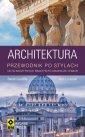 Architektura. Przewodnik po stylach - Sarah Cunliffe