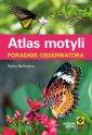 Atlas motyli. Poradnik obserwatora - Heiko Bellmann