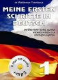 Meine Ersten Schritte in Deutsch 1. Intensywny kurs j�zyka niemieckiego dla pocz�tkuj�cych