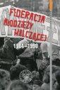 Federacja M�odzie�y Walcz�cej 1984 1990. Monografie