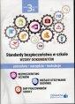 Standardy bezpiecze�stwa w szkole. Wzory dokument�w. Procedury, narz�dzia, instrukcje