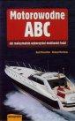 Motorowodne ABC. Jak maksymalnie wykorzysta� mo�liwo�ci �odzi - Basil Mosenthal