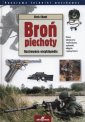 Bro� piechoty. Ilustrowana Encyklopedia. Seria: Panorama techniki wojskowej - Chris Chant