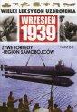 Wielki leksykon uzbrojenia. Wrzesie� 1939. Tom 63. �ywe torpedy   Legion samob�jc�w - Wydawnictwo EDIPRESSE POLSKA