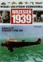 Wielki Leksykon Uzbrojenia Wrzesie� 1939. Tom 64. Samolot Fokker F.VII 3M - Wojciech Mazur