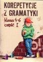 Korepetycje z gramatyki. Klasy - Wies�awa Zar�ba