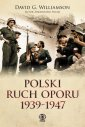 Polski ruch oporu 1939-1947 - David G. Williamson