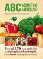 ABC kosmetyki naturalnej. Tom 2. Warzywa