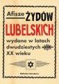Afisze �yd�w lubelskich wydane w latach dwudziestych XX wieku. Dokumenty ze zbior�w Biblioteki Narodowej
