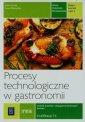 Procesy technologiczne w gastronomii. Zeszyt �wicze� cz. 2 T.6
