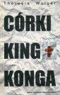 C�rki King Konga - Theresia Walser