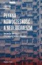 Płynna nowoczesność a neoliberalizm. - okładka książki