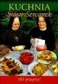 Kuchnia Si�str Sercanek. 183 przepisy! - Mariola Chaberka